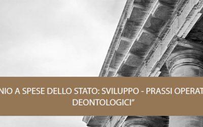 Convegno IL PATROCINIO A SPESE DELLO STATO: SVILUPPO – PRASSI OPERATIVE E RILIEVI DEONTOLOGICI