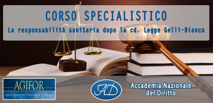 Corso Specialistico – La responsabilità sanitaria dopo la cd. Legge Gelli-Bianco