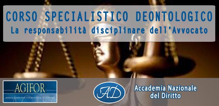 Corso Specialistico Deontologico – La responsabilità disciplinare dell'Avvocato